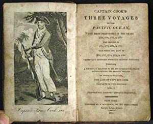 Captain Cook's Three Voyages to the Pacific Ocean. The First performed in the Years 1768, 1769, 1...