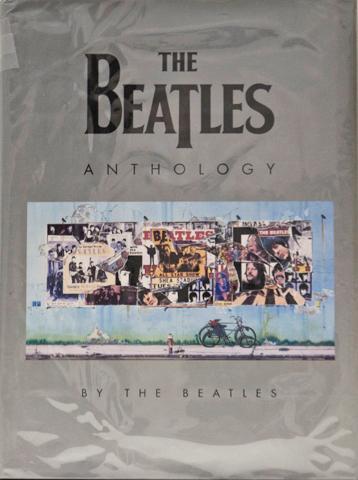 THE BEATLES ANTHOLOGY (HARD COVER, 1ST EDTN) The Beatles [Harrison, George; Starr, Ringo; McCartney, Paul; Lennon, John] Very Good Hardcover