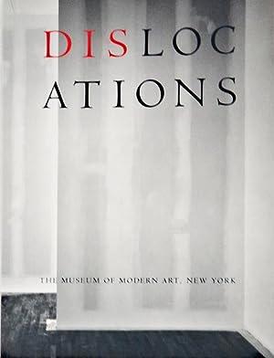 DISLOCATIONS (Louise Bourgeois, Chris Burden, Sophie Calle, David Hammons, Ilya Kabakov, Bruce ...
