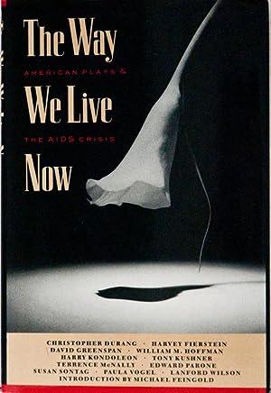 The Way We Live Now: American Plays: Osborn, M.Elizabeth (Editor)