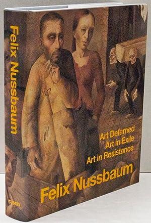 Felix Nussbaum: Art Defamed, Art in Exile,: KASTER, Karl George