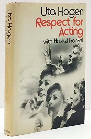 respect for acting uta hagen Uta hagen's respect for acting   is a relatively small book but within it, miss hagen tells the young actor about as much as can be conveyed in print of his craft but within it, miss hagen tells the young actor about as much as can be conveyed in print of his craft.