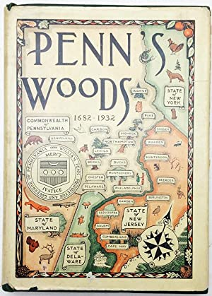 Penn's Woods, 1682-1932, the story of our Penn trees (SIGNED)