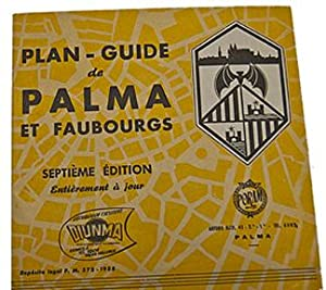Plan Guide (Map) de Palma et Faubourgs FRENCH TEXT