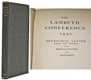 The Lambeth Conference 1930, encyclical letter from: Bishops of the