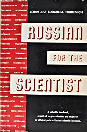Russian for the Scientist: Turkevich, John, Ph.D.