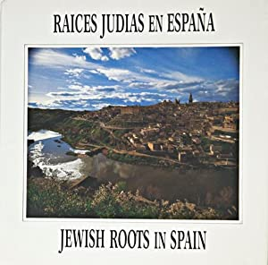 Jewish Roots in Spain / Raices Judias: CHAMORRO (Koldo) et