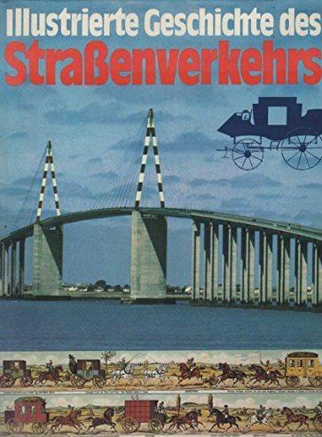 Illustrierte Geschichte des Strassenverkehrs.: Temming, Rolf L.: