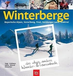 Winterberge das etwas andere Wander- und Tourenbuch.: Vogt, Ernst, Stefan