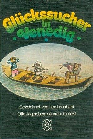 Glückssucher in Venedig. Flabby Jacks fantastische Abenteuer.Gezeichnet von Leo Leonhard. Otto Jägersberg schrieb den Text