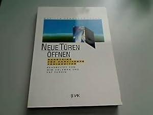 Neue Türen öffnen. Bausteine für erweiterte Fähigkeiten.: Ferguson, Marilyn (Hrsg.):