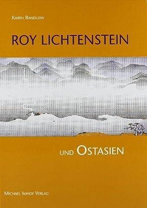 Roy Lichtenstein und Ostasien: Bandlow, Karen: