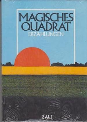Magisches Quadrat. Erzählungen. Bekenntnisse zur Heimat in: Heinz, Franz (Hrsg.):
