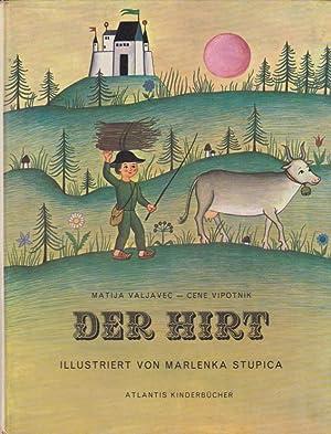 Der Hirt. Ein altes slowenisches Märchen erzählt: Valjavec, Matija und