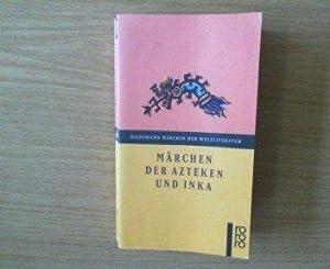 Märchen der Azteken und Inka. Herausgegeben und: Krickeberg, Walter [Hrsg.]: