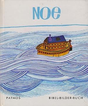 Noe. Bibel-Bilderbuch. Die Bilder malte Alain le: Le Foll, Alain