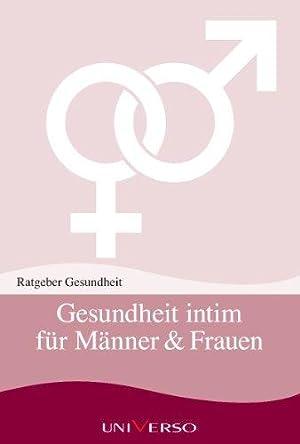 Gesundheit intim für Männer & Frauen. Reihe: Schadé, J.P. Prof.