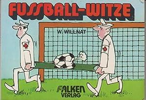Fussball-Witze. Falkenbücherei, Band 0443.: Willnat, Wolfgang: