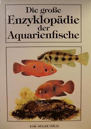 Die große Enzyklopädie der Aquarienfische. Ins Deutsche: Petrovicky, Ivan (Texte)