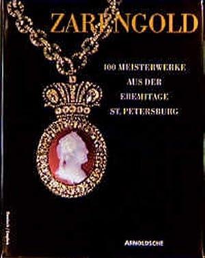 Zarengold: 100 Meisterwerke der Goldschmiedekunst aus der: Falk, Fritz (Herausgeber):