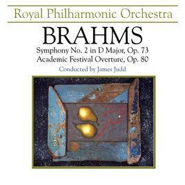 Brahms: Symphony No. 2 in D Major,: Johannes Brahms: