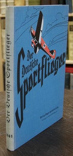 Der deutsche Sportflieger. Jg. 1941. Zeitschrift für: Herfurth, Edgar (Hrsg.).