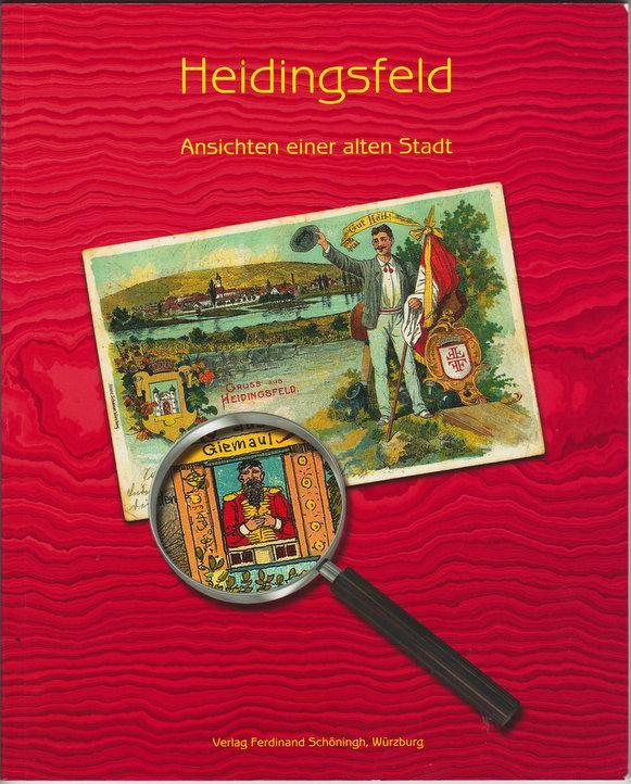 Heidingsfeld - Ansichten einer alten Stadt -: Wolf, Horst /