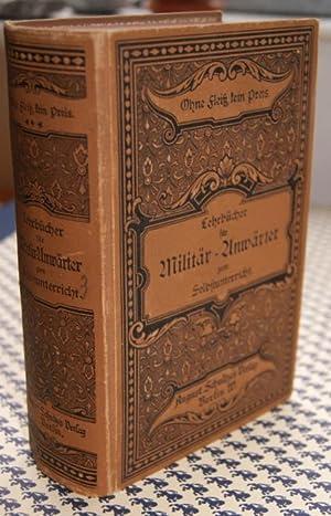 Lehrbücher für Militär-Anwärter, welche sich durch Selbst-Unterricht