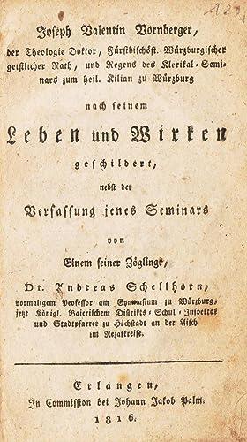 Joseph Valentin Vornberger, der Theologie Doktor, Fürstbischöfl.: Schellhorn, Andreas.
