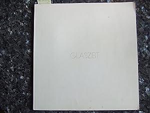 Glaszeit. Florian Lechner Arbeiten in Glas 1970: Lechner, Florian:,