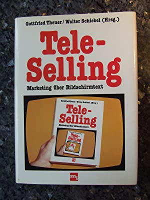 Tele selling : Marketing über Bildschirmtext.