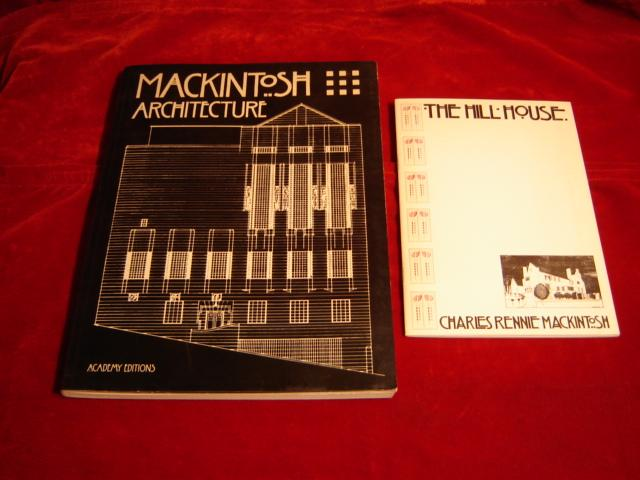 Mackintosh Architecture. The Complete Buildings and Selected Projects.