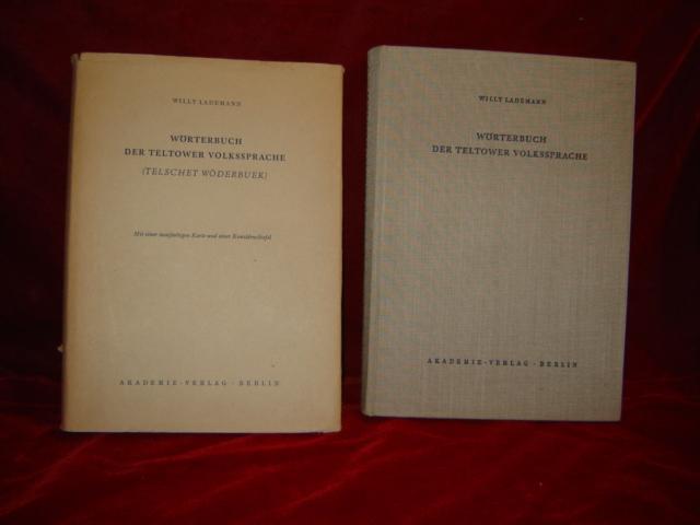 Wörterbuch der Teltower Volkssprache (Telschet Wöderbuek). - Lademann, Willy