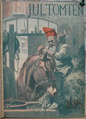 Jultomten. Skolbarnens Jultidning. 1895, 1897-99 och 1902.