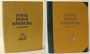 Schule und Praxis des Konditors / Theory: Weber, J. M.