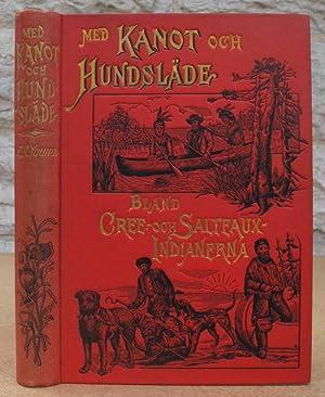 Med kanot och hundsläde bland Cree- och: Young, Egerton Ryerson.