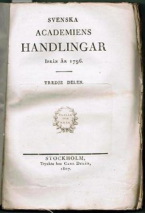 Svenska Akademiens handlingar ifrån år 1796.