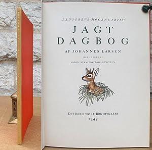 Lensgreve Mogens Friis' Jagtdagbog af Johannes Larsen.: Larsen, Johannes.
