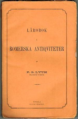 Lärobok i romerska antiqviteter.: Lyth, P. G.