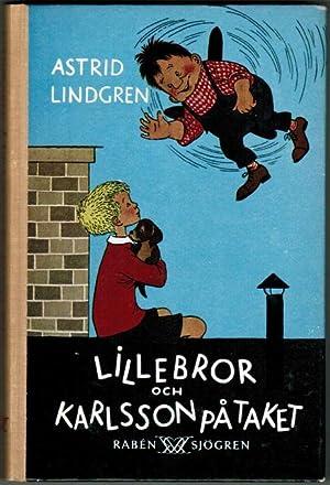 Lillebror och Karlsson på taket.: Lindgren, Astrid.