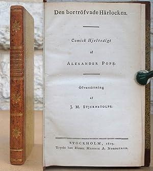 Den bortröfvade Hårlocken.: Pope, Alexander.