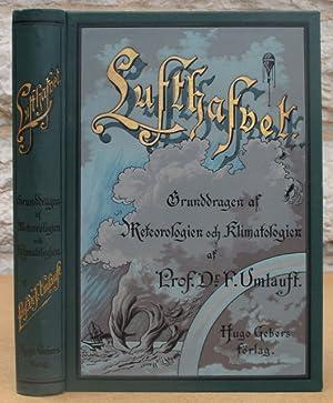 Lufthafvet. Gruddragen af meteorologien och klimatologien.: Umlauft, Friedrich.