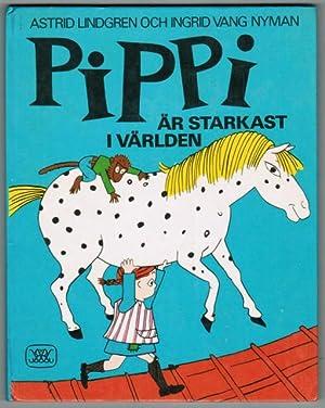 Pippi är starkast i världen.: Lindgren, Astrid. /