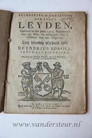 Belegering en ontzetting der stadt Leyden, voorgevallen: Bontius, Reinier