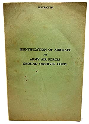 IDENTIFICATION OF AIRCRAFT FOR ARMY AIR FORCES: Prepared in the