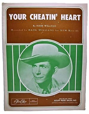 YOUR CHEATIN' HEART (SHEET MUSIC): HANK WILLIAMS