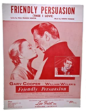 FRIENDLY PERSUASION (THEE I LOVE), sheet music: Leo Feist Inc.