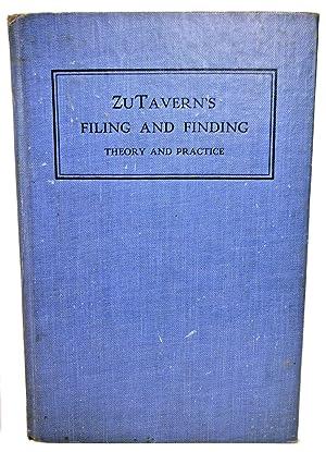 FILING & FINDING THEORY AND PRACTICE (ZUTAVERN'S: A. B. ZuTavern