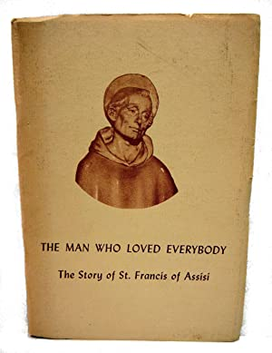 THE MAN WHO LOVED EVERYBODY The Story