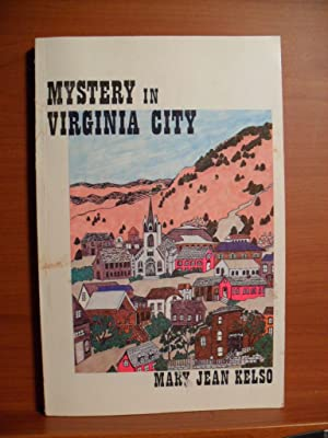 Mystery in Virginia City: Kelso, Mary J.